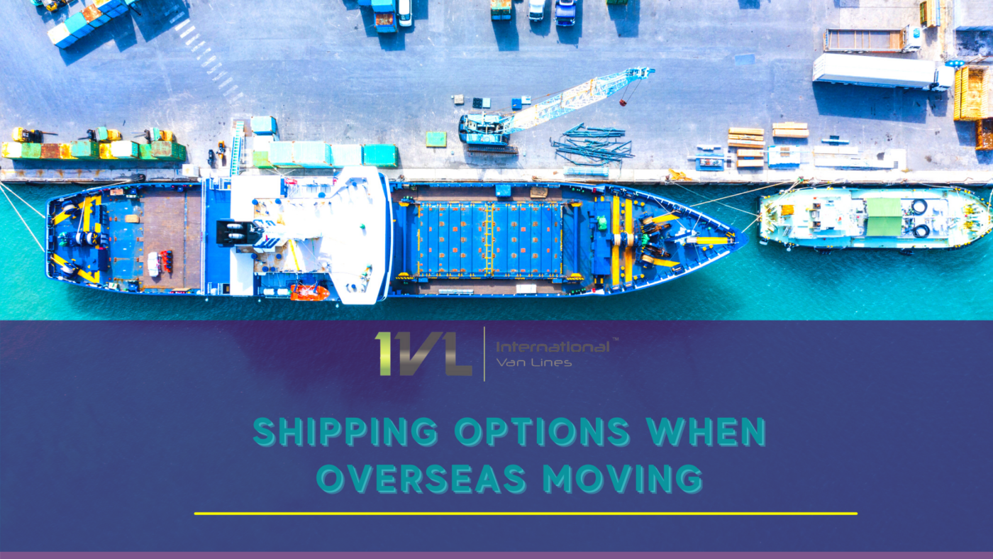 International Moving & Shipping Options