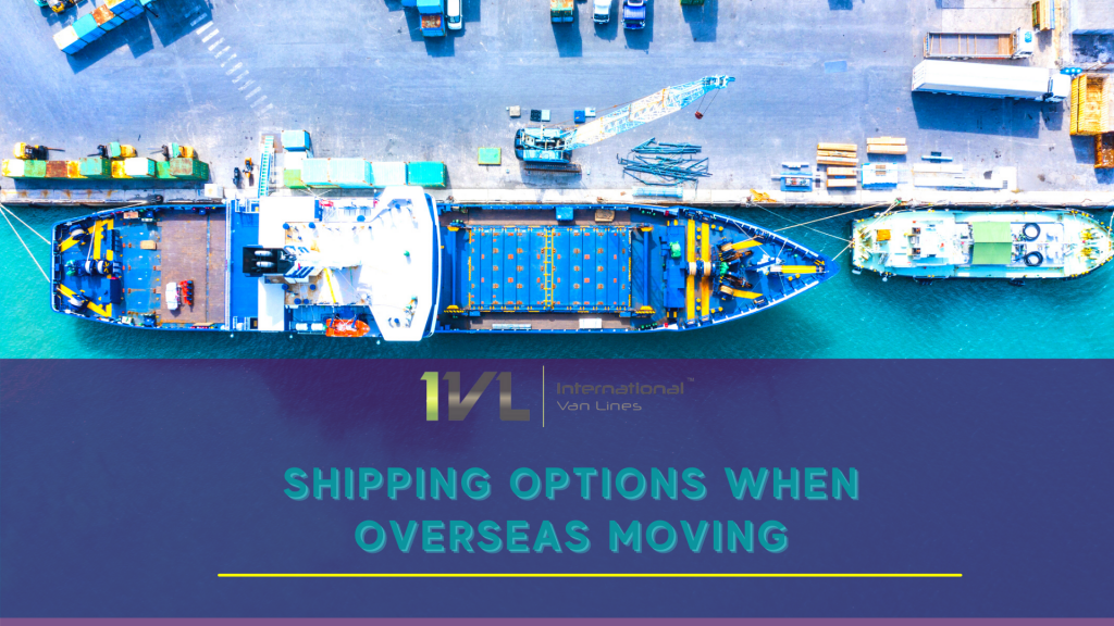 International Moving & Shipping Options