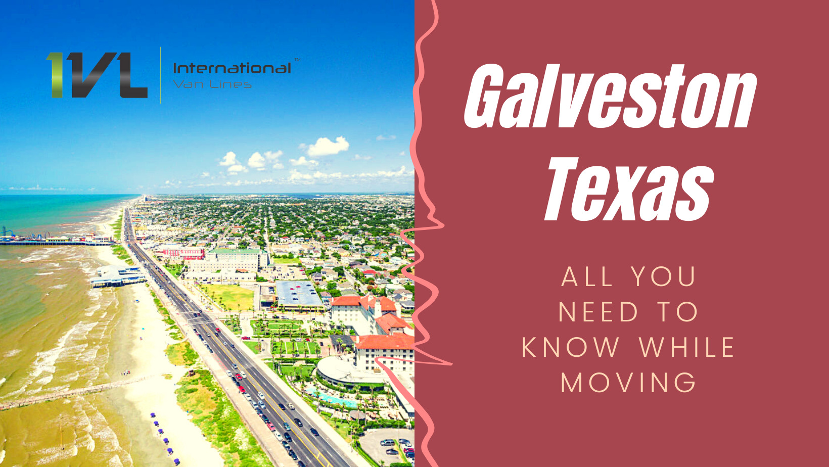 All you need to know about Galveston Texas – Moving Guide